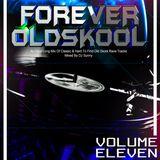 Forever Old Skool - Volume 11