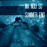 MA NOU SO SUMMER END 5