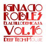 Elaltillodemicasa Vol. 16 (Mixed by Ignacio Robles)