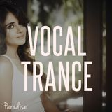 Paradise - Vocal Trance Top 10 (October 2015)