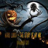 Mario  Lukka - The Story Of My Mix ( Halloween Edit)