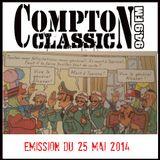 Compton Classic - Emission du 25 Mai 2014