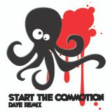 Dave Remix - Start The Commotion