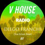 V HOUSE Radio 017 | Diego Franchi
