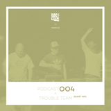 Radio 1 Prague / Guest Podcast 004 by Trouble Team