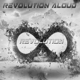 Revolution Aloud #050 - Revolution
