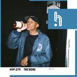 Hyp 279: Tre'Bore
