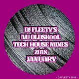 DJ FLEETY'S NU OLDSKooL TECH MIX JANUARY 2018 - INFO&BooKINGS +44(0)7572 413 598