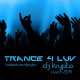 Trance 4 Luv (March 2014 - Part 2)