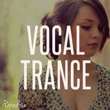 Paradise - Amazing Vocal Trance (September 2014 / Mix #27)