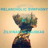 """Žilvinas Vilkauskas a.k.a Quiet One (LDJA DJ™) """"Melancholic Symphony"""""""