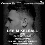 Lee M Kelsall - Pioneer DJ's Playground