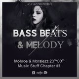 Monroe & Moralezz - Music Stuff Chapter #1
