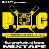 Prophets of Boom Mixtape - songs by Prophets of the City