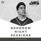 Bedroom Night Sessions Episode #008 by Alvaro Blancas