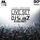 Live set: Club Vision Set x Vision Saturdays 11-7-15