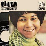 The Blues Brothers Café # 38 Aretha Franklin/Otis Redding/Dee Edwards/Koko Taylor/Joe Tex/Slim Harpo