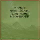 A.Kouklakis - Every night you meet dead people, you don't remember in the morning after