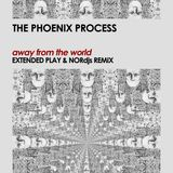 The Phoenix Process - Away From The World (Extended Play & NORdjs Remix)