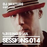 Rising Soul Sessions #014 // DJ Mixture (D3EP.com / Tokyo House Collective)