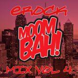 EROCK Moombah Mix Vol 4
