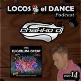 LOCOS x el DANCE Podcast 2020-14 by CHAKKO DJ (2020.04.13-19)
