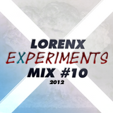 Lorenx Experiment Mix #10 November 2012[Progressive-Electro House]