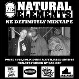 NATURAL ELEMENTS – NE DEFINITELY MIXTAPE