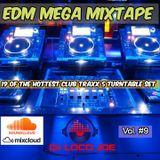 EDM Mega MixTape Vol. #9