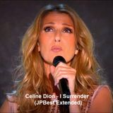 Celine Dion - I Surrender (JPBest Extended)