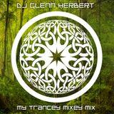 My Trancey Mixey Mix