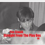 Tim Stanik - Straight From The Play Box