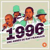 1996 : une année de rap français