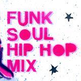 Funk Soul Hip Hop Mix