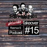 #15 - Exclusive Takeover By Rasmus S
