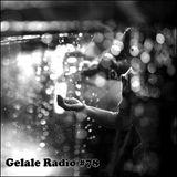Gelale Radio #78. Interstice