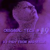 ORIGINAL TECH # 19 DJ PADY DE MARSEILLE