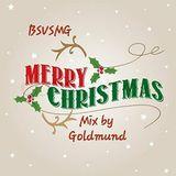 BSVSMG Merry Christmas Mix by Goldmund