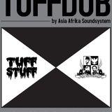Asia-Afrika Sound System X Tuff Stuff - Tuff Dub Mix