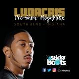 Ludacris Concert Pre-Show MegaMiXx - Sticky Boots