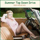 DEEP HOUSE - Summer Top Down Drive