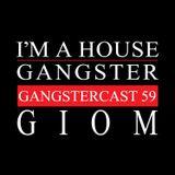 GIOM | GANGSTERCAST 58