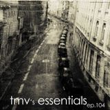 TMV's Essentials - Episode 104 (2011-01-03)