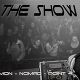 The Show at Nomad's (First Hour)