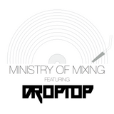 DROPTOP PRESENTS: THE MINISTRY OF MIXING EP. 01
