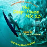 """The Deep House Mix 23 - take your """"time out"""" - listen and relax"""