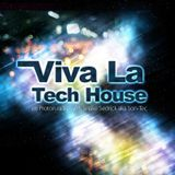 Viva La Tech House Radio Show 54