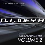 R&B Laid Back Mix Vol.2 by DJ Joey A