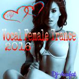 Vocal Female Trance@2016 valentine day ♧Mohamed Arafat♧