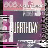 808s & Drumbreaks Vol. 4 - Burrthday